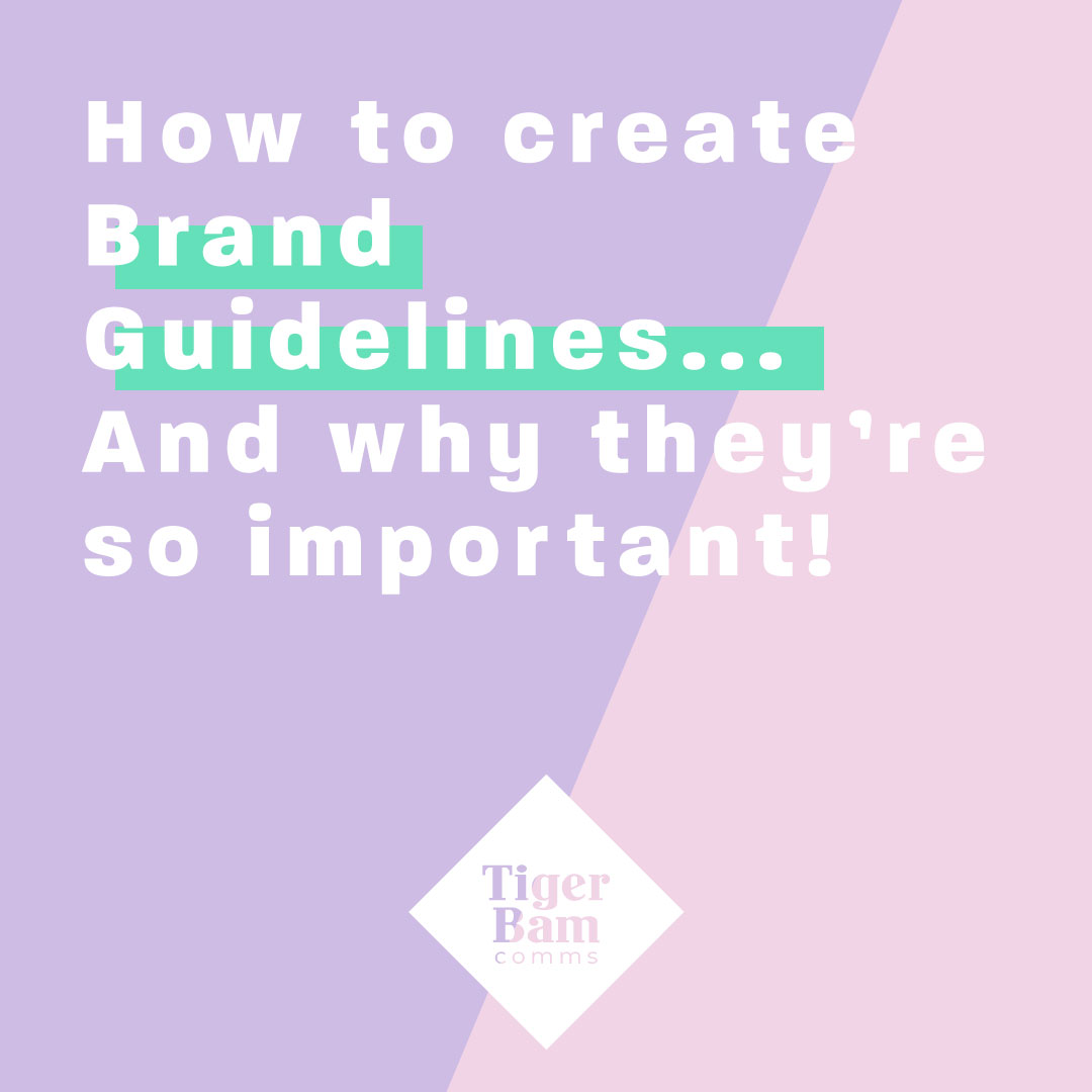 How to create Brand Guidelines... And why they're so important!